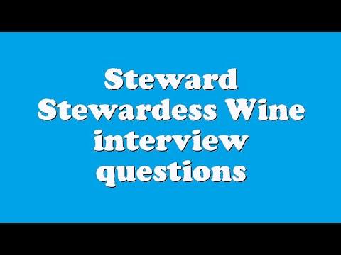 Steward Stewardess Wine interview questions