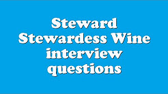 Steward Stewardess Wine interview questions