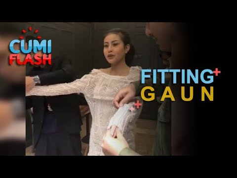 Fitting Gaun, Awkarin Fix Nikah - CumiFlash 06 November 2017