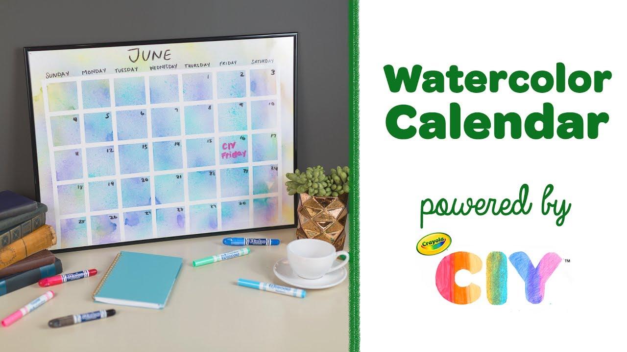 diy crayola watercolor calendar crayola ciy create it yourself