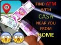 Find ATM with CASH!!! From your HOME...!!!!!