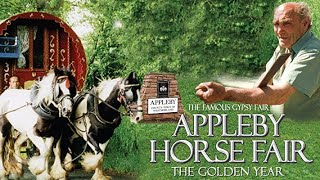 APPLEBY HORSE FAIR   The Golden Year