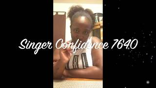 Open Box Singer Confidence 7640 Review