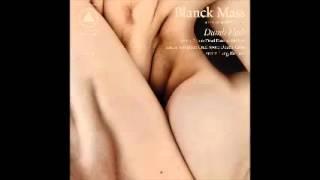 Blanck Mass - No Lite