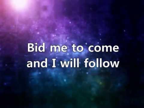 I will Follow, Maranatha. A Lyric Video
