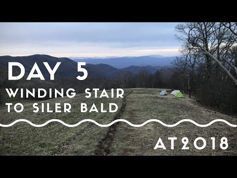 Appalachian Trail 2018 | Day 5: Winding Stair Gap to Siler Bald