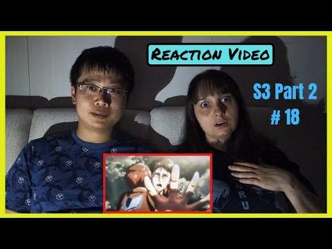 Shingeki no Kyojin SEASON 3 PART 2 Episode 18 Reaction (REREUPLOAD)