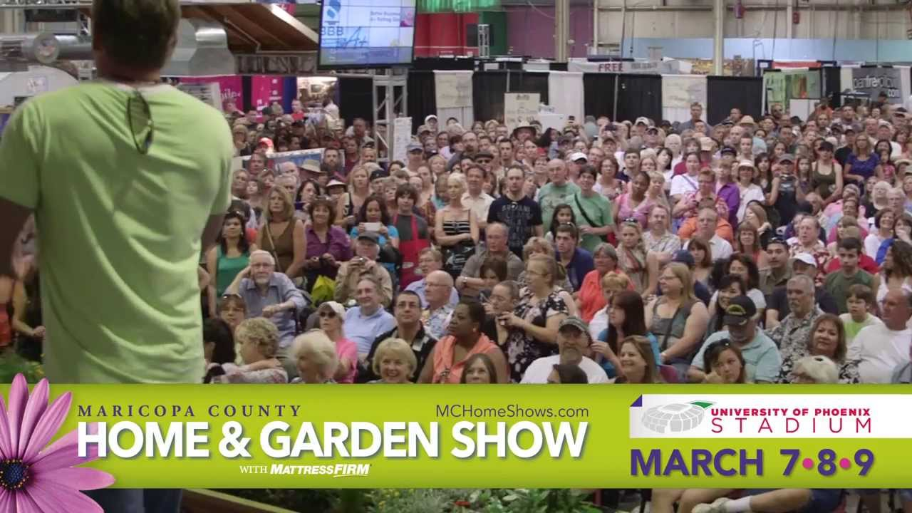 Maricopa County Home Garden Show March 7 8 9 2014 Commercial Youtube