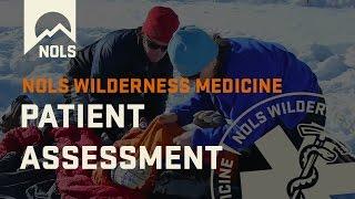 Wilderness Medicine   Patient Assessment