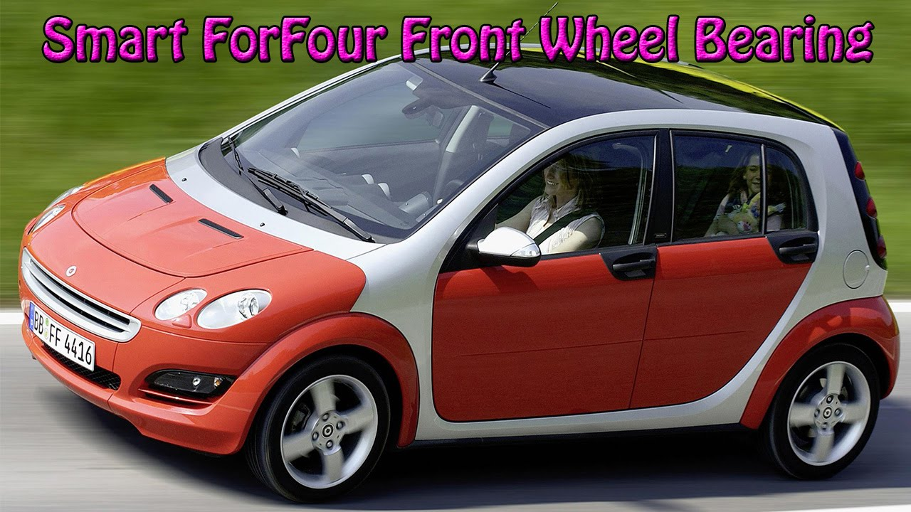 smart forfour 2005 front wheel bearing replacement change youtube. Black Bedroom Furniture Sets. Home Design Ideas