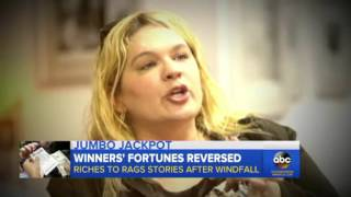 True Life of Lottery Winners: Be Careful What You Wish For