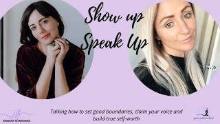 HOW TO SET BOUNDARIES | CLAIM YOUR VOICE | BUILD TRUE SELF-WORTH