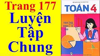 Toán Lớp 4 Trang 177 – Luyện Tập Chung