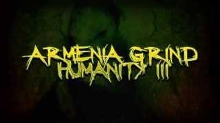 Armenia Grind Humanity 3