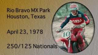 motocross 1978 125 250 nationals rio bravo mx park houston tx
