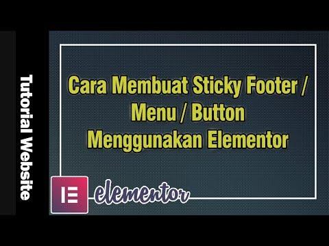cara-membuat-sticky-footer/-menu/-button-menggunakan-elementor-gratis-#60