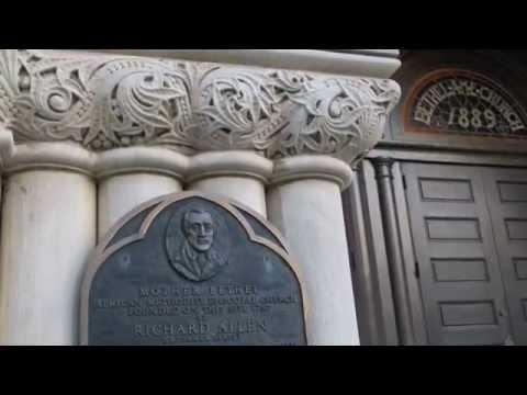 Mother Bethel AME Church - Philadelphia, PA