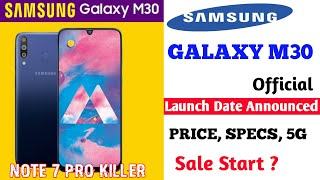 Samsung Galaxy M30 Official Teaser Leaked - Launch Date In India, Price, Specifications, Features