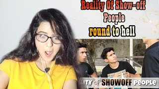 REALITY OF SHOWOFF PEOPLE | Round2Hell | R2H video reaction | Tranding | Reaction!!!