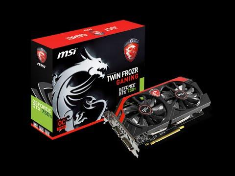 MSI GeForce GTX 750 Ti TWIN FROZR GAMING OC 2GB - YouTube