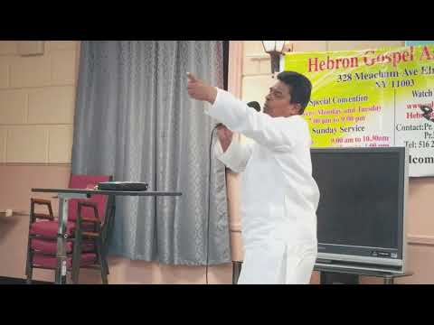 Pastor K.A. Abraham Message at Hebron Assembly in Elmont  NY.