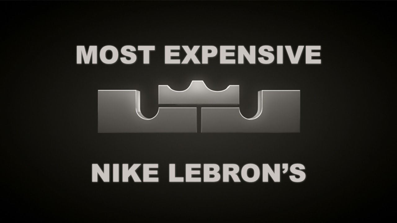 most expensive nike lebron