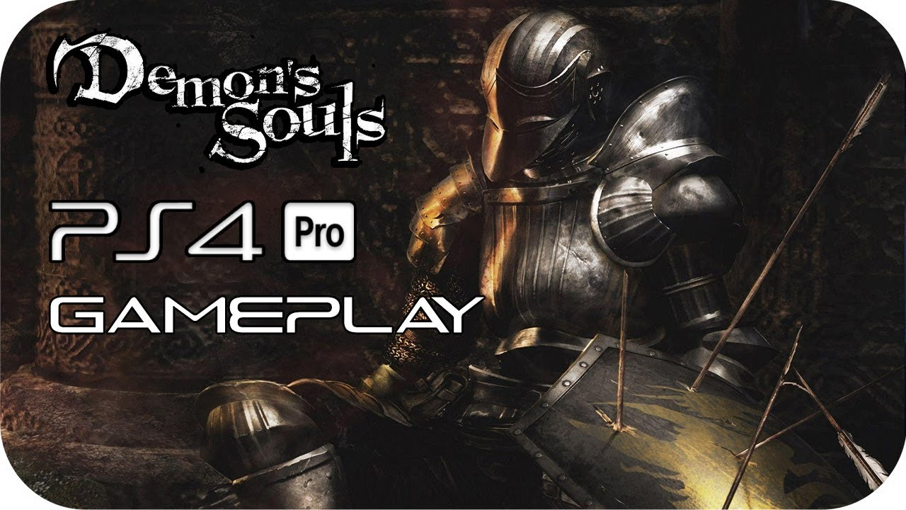 Demon's Souls PS4 PRO GAMEPLAY [PS NOW]