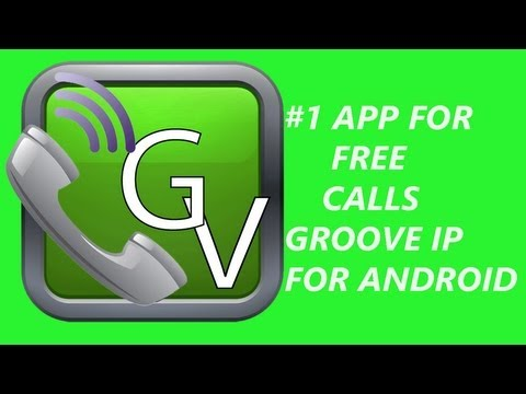 #1 App For Free Calls Groove Ip For Android (Final)