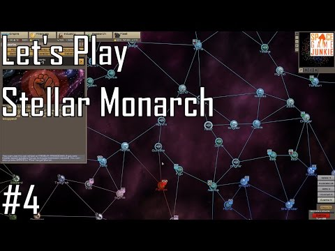 Stellar Monarch - Accursed Rebellion - Let's Play Entry 4 (4/5)