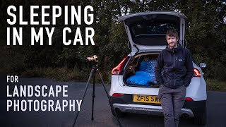 Sleeping in my Car for Landscape Photography