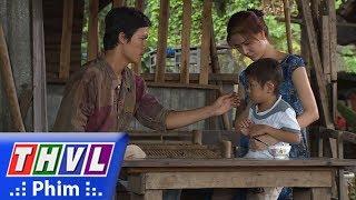 THVL | Tình kỹ nữ - Tập 1[1]: Thông cai nghiện thành công về nhà, đứa con sợ hãi khi gặp anh