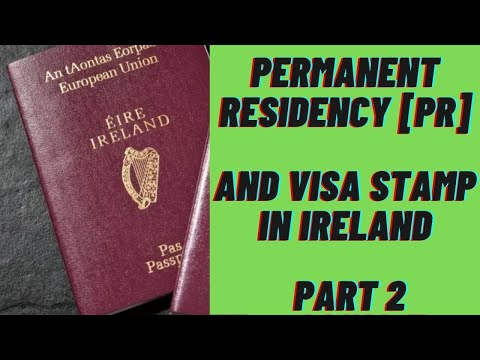 Indians In Ireland | Permanent Residency[PR] And Visa Stamp In Ireland - Part 2