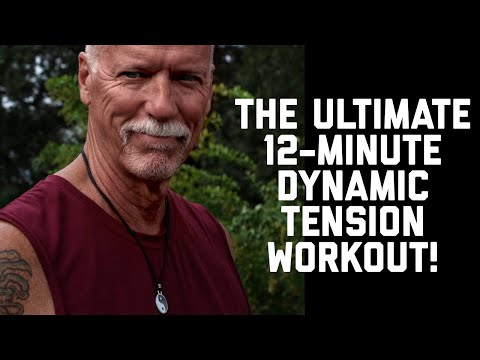 The Ultimate 12-minute Dynamic Tension Workout