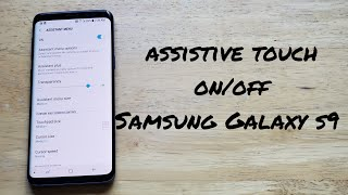 How to turn assistive touch on and off on Samsung Galaxy s9 screenshot 5