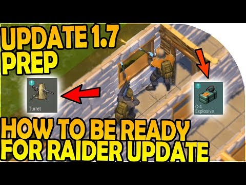 UPDATE 1.7 PREP - HOW TO BE READY for RAIDER UPDATE + RAIDERS - Last Day on Earth Survival Gameplay