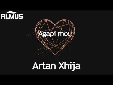 Artan Xhija - Agapi Mou