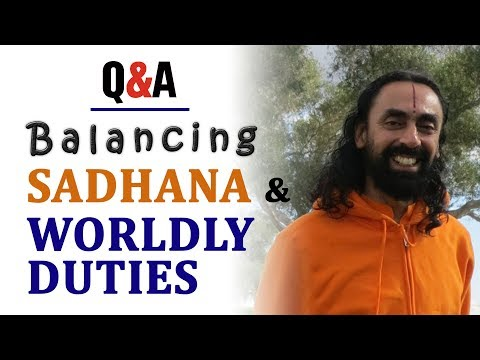 How to Balance Sadhana and Worldly Duties | Swami Mukundananda | JKYog Retreat Q&A