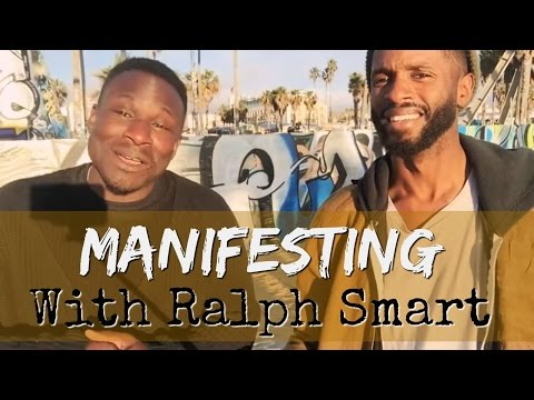 Ralph Smart (infinite waters) on manifesting