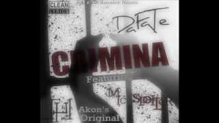 Fate AE - Crimina Ft. Mic Spoiler [ Original Akon Music ]