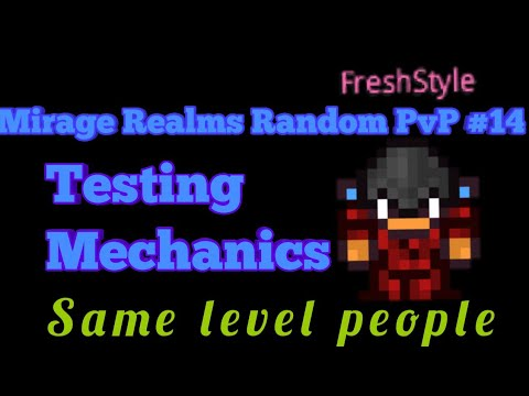 Mirage Realms Random PvP #14 Testing Mechanics