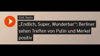 """""""Endlich, Super, Wunderbar"""": Berliner zum Treffen von Putin und Merkel (Sputniknews)"""