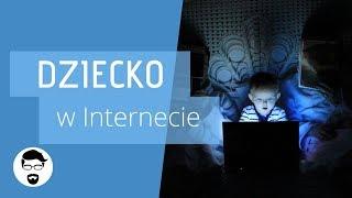 Jak chronić dzieci w Internecie - poradnik dla rodziców