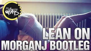 Major Lazer & DJ Snake Ft. MØ - Lean On (MorganJ Bootleg)