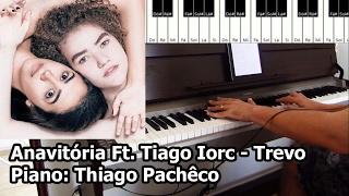 anavitória ft tiago iorc trevo piano thiago pachêco