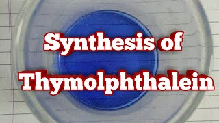 Synthesis of Thymolphthalein