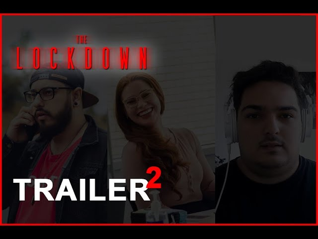 #TheLockdown Documentary Official Trailer #2 (2021) – Matthew Vella, Jessica Ham & Jordan Vanezis