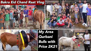 Bakra Eid Vlog 2021 | Bakra Eid Ki Chand Raat Ky Mazey In Lahore 2021 |Cow | Cattle Of Pakistan 2021