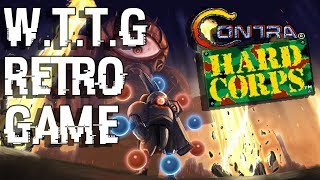 [ТИЗЕР] RETRO GAME: CONTRA HARD CORPS | W.T.T.G...