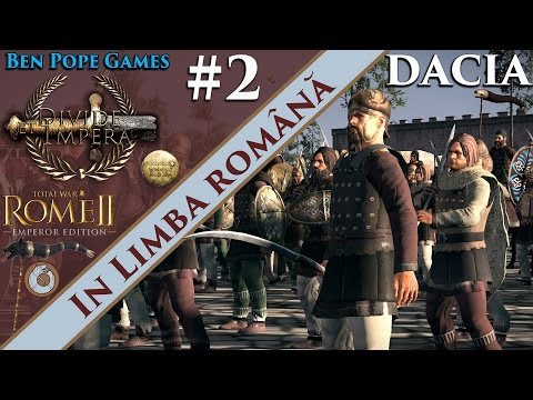 #2 [Română] DACIA - Divide Et Impera [Rome 2 mod] from YouTube · Duration:  31 minutes 16 seconds