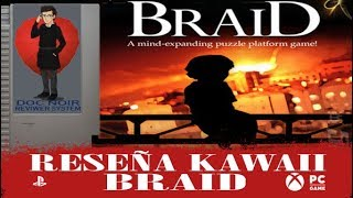 Reseña kawaii BRAID